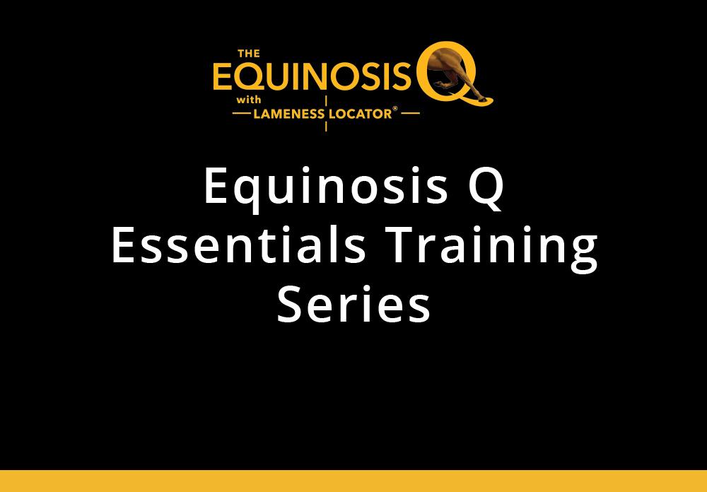 Equinosis Q Essentials Training